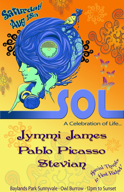 Sol - A celebration of life w/ Jymmi James, Pablo Picasso and Stevian